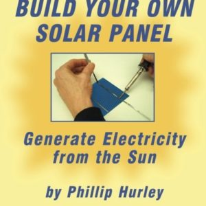 Build-Your-Own-Solar-Panel-Generate-Electricity-from-the-Sun-0