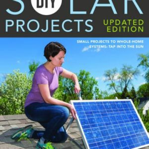 DIY-Solar-Projects-Updated-Edition-Small-Projects-to-Whole-home-Systems-Tap-Into-the-Sun-0