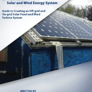 Do-it-Yourself-Solar-and-Wind-Energy-System-DIY-Off-grid-and-On-grid-Solar-Panel-and-Wind-Turbine-System-0