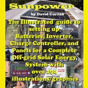 Learn-Sun-Power-The-Illustrated-guide-to-setting-up-Batteries-Inverter-Charge-Controller-and-Panels-for-a-Complete-Off-grid-Solar-Energy-System-with-over-190-illustrationsgraphics-0
