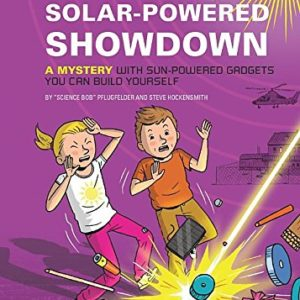 Nick-and-Teslas-Solar-Powered-Showdown-A-Mystery-with-Sun-Powered-Gadgets-You-Can-Build-Yourself-0