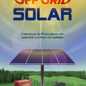 Off-Grid-Solar-A-handbook-for-Photovoltaics-with-Lead-Acid-or-Lithium-Ion-batteries-0