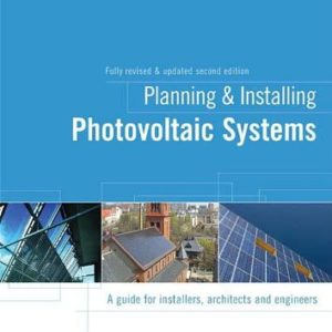 Planning-and-Installing-Photovoltaic-Systems-A-Guide-for-Installers-Architects-and-Engineers-0