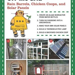 Projects-to-Get-You-Off-the-Grid-Rain-Barrels-Chicken-Coops-and-Solar-Panels-0