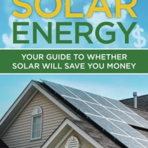 Residential-Solar-Energy-Your-Guide-to-Whether-Solar-Will-Save-You-Money-0
