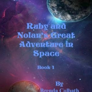 Ruby-and-Nolans-Great-Adventure-in-Space-Book-1-Volume-1-0